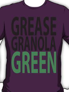 grease granola GREEN! T-Shirt