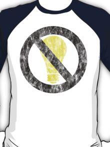 no incandescent bulbs T-Shirt