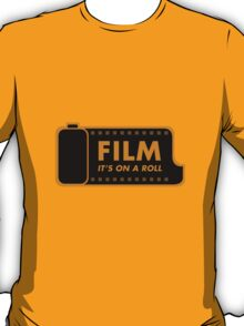 Film: It's on a roll T-Shirt
