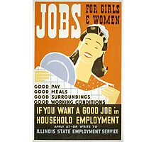Jobs for Women Photographic Print