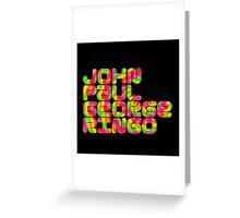 John Paul George Ringo Greeting Card