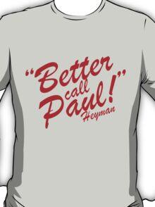 Having Wrestling Troubles? T-Shirt