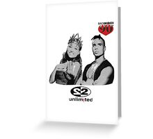 2 Unlimited | I love the 90's Greeting Card