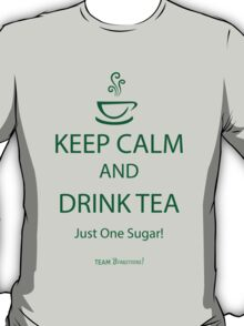Keep Calm and Drink Tea ~ Burketeers T-Shirt