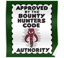 Bounty Hunters Code Authority Poster