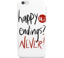 Happy endings?  iPhone Case/Skin