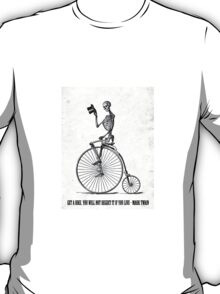 ...If you live T-Shirt