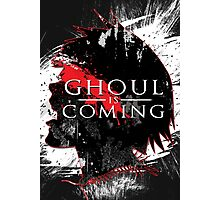 GHOUL IS COMING Photographic Print