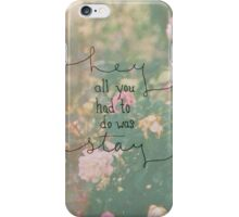 Taylor Swift All You Had To Do Was Stay Phone Case iPhone Case/Skin