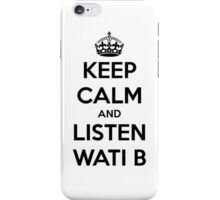wati b iPhone Case/Skin