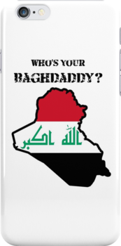 Who's Your Baghdaddy? (Flag) by Maxdoggy