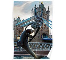 Girl with a Dolfin at Tower Bridge, London, England Poster
