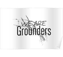 We Are Grounders Poster