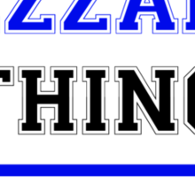 It's a TEZZANO thing, you wouldn't understand !! Sticker