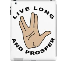 Live long iPad Case/Skin