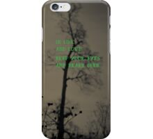 Keep Your Eyes and Heart Open iPhone Case/Skin