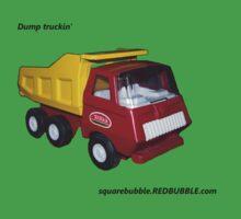 dump truckin' by Joshua Potter
