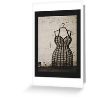 Dress me up in your Love Greeting Card