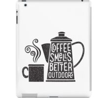 Coffee Smells Better iPad Case/Skin