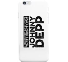 Regret Every Day - Johnny Depp iPhone Case/Skin