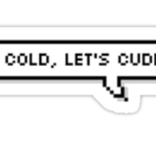 it's cold lets cuddle Sticker