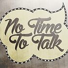 no time to talk 02 by vinpez
