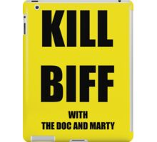 Kill Biff iPad Case/Skin