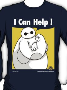 I can help! T-Shirt