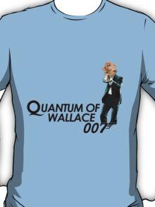 Quantum of Wallace T-Shirt