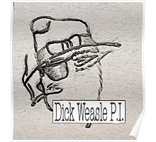 Dick Weasle, Private Investigator Poster