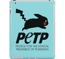 People for the Ethical Treatment of Pokemon iPad Case/Skin
