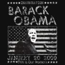 Obama Inauguration 01 20 09 t shirt by barackobama