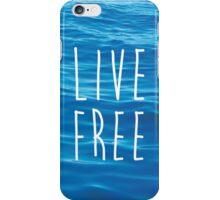 Live Free Ocean Design iPhone Case/Skin