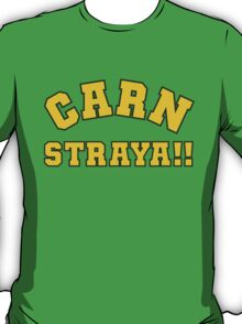 Carn Straya (Come on Australia) T-Shirt