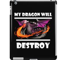Clash of clans - my dragon will DESTROY iPad Case/Skin