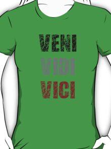 Veni, Vidi, Vici #2 T-Shirt