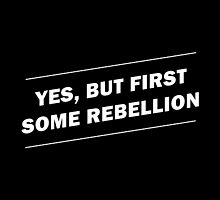 Rebellion by AmberGilded