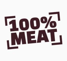 100% Meat T-Shirt