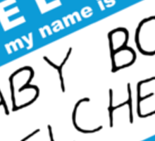 Hello My Name Is Baby Boy Belcher Sticker