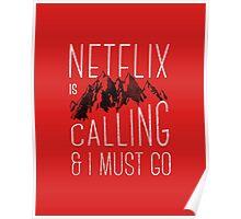 Netflix is Calling Poster