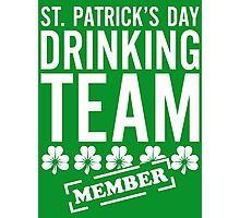 St. Patricks Day Drinking Team Photographic Print