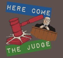 Here Come the Judge by Vojin Stanic