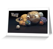 Poor Pluto Greeting Card