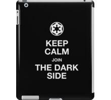 Keep calm join the dark side iPad Case/Skin