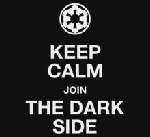 Keep calm join the dark side by buud