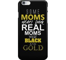SOME MOMS WEARE PUNK REAL MOMS WEAR BLACK AND GOLD iPhone Case/Skin
