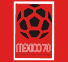 Mexico 70 IX Football World Championship  by caymanlogic