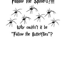 Follow the Spiders by A4wiseowl