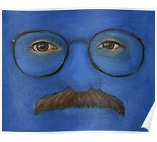 I'm Afraid I Just Blue Myself Poster
