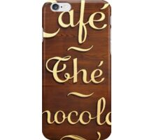 Wooden Store Sign in Paris: Coffee, chocolate, tea iPhone Case/Skin